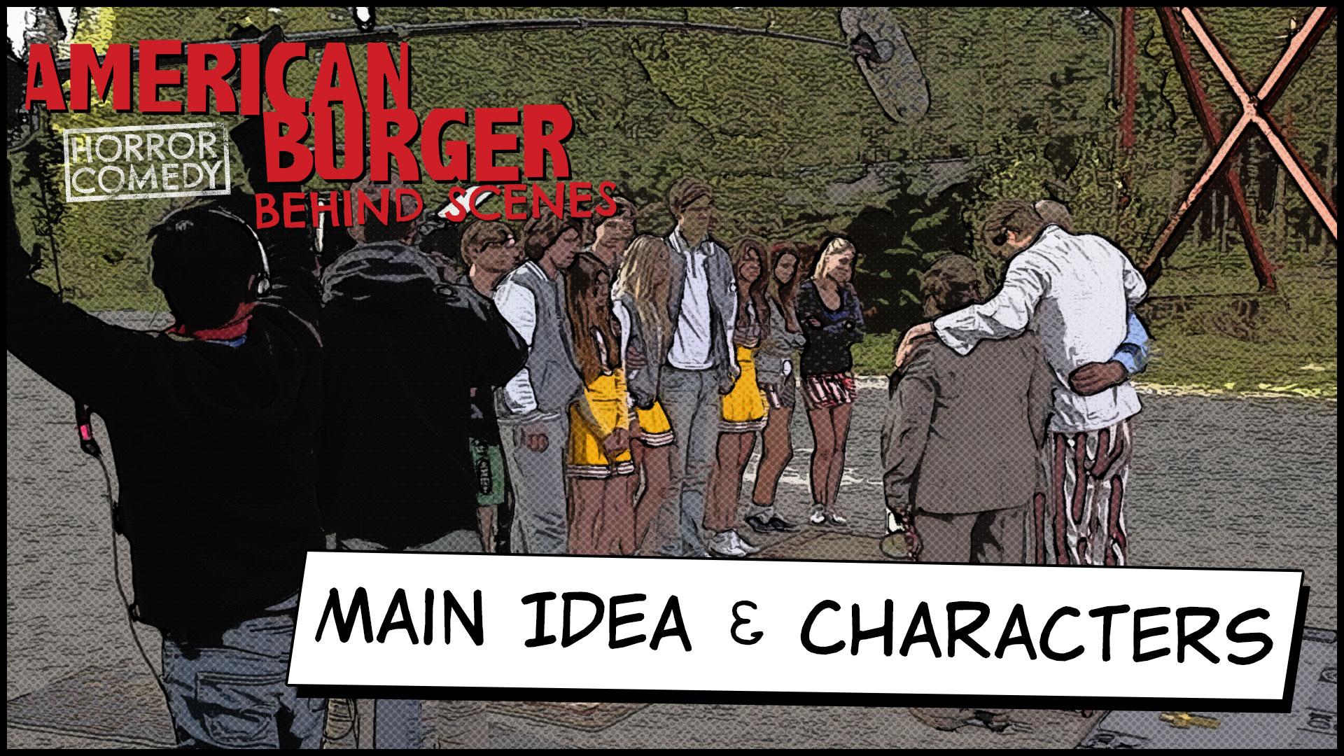 Main Idea & Characters